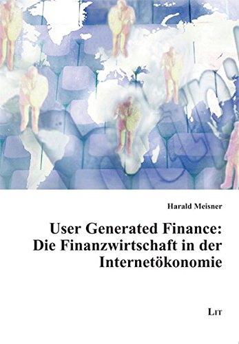 9783643115072: User Generated Finance: Die Finanzwirtschaft in der Internetökonomie