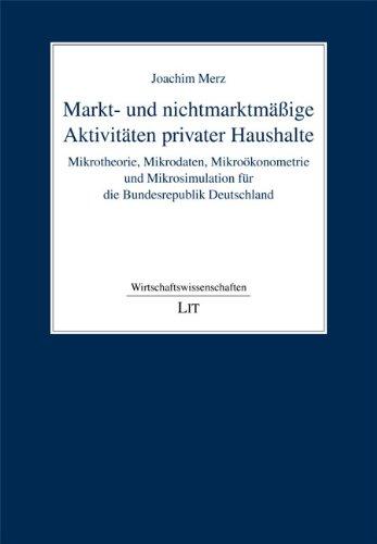 Markt- und nichtmarktmäßige Aktivitäten privater Haushalte: Joachim Merz