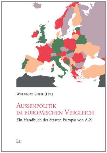 9783643116482: Außenpolitik im europäischen Vergleich: Ein Handbuch der Staaten Europas von A-Z