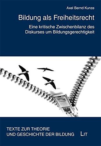 9783643117274: Bildung als Freiheitsrecht: Eine kritische Zwischenbilanz des Diskurses um Bildungsgerechtigkeit