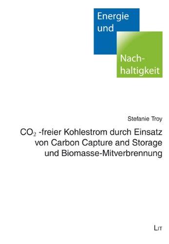 9783643117649: CO2-freier Kohlestrom durch Einsatz von Carbon Capture and Storage und Biomasse-Mitverbrennung