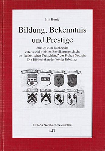 Bildung, Bekenntnis und Prestige: Iris Bunte
