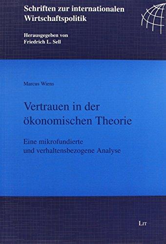 Vertrauen in der ökonomischen Theorie: Marcus Wiens