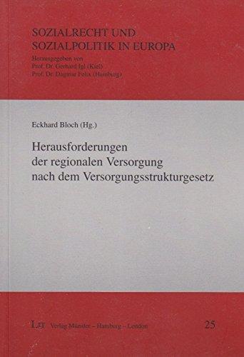 Herausforderungen der regionalen Versorgung nach dem Versorgungsstrukturgesetz - Bloch, Eckhard