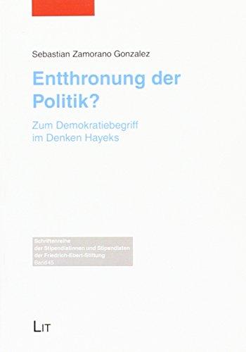 9783643124944: Entthronung der Politik?: Zum Demokratiebegriff im Denken Hayeks