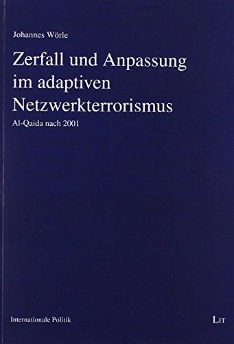 9783643125439: Zerfall und Anpassung im adaptiven Netzwerkterrorismus: Al-Qaida nach 2001