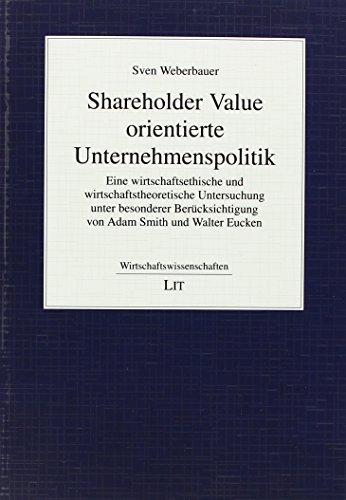 Shareholder Value orientierte Unternehmenspolitik: Sven Weberbauer