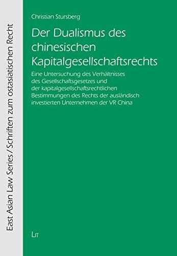 Der Dualismus des chinesischen Kapitalgesellschaftsrechts: Christian Stursberg
