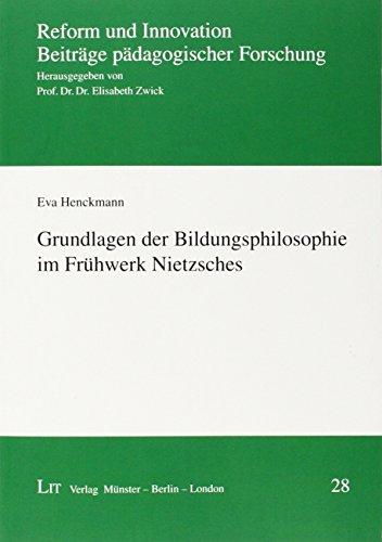9783643128614: Grundlagen der Bildungsphilosophie im Frühwerk Nietzsches