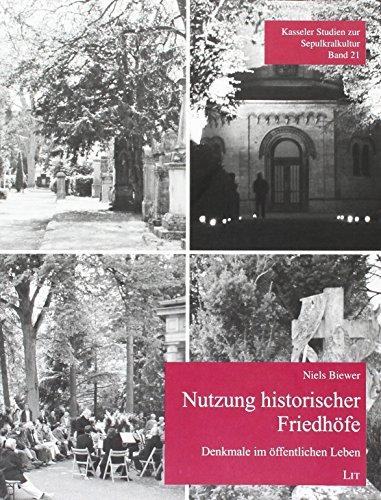 Nutzung historischer Friedhöfe: Niels Biewer
