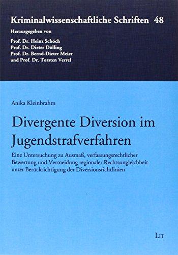 Divergente Diversion im Jugendstrafverfahren: Anika Kleinbrahm