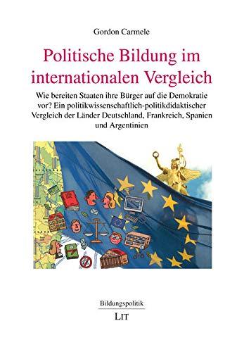 Politische Bildung im internationalen Vergleich: Gordon Carmele