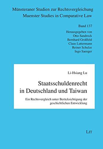 Staatsschuldenrecht in Deutschland und Taiwan: Ein Rechtsvergleich unter Berucksichtigung der ...