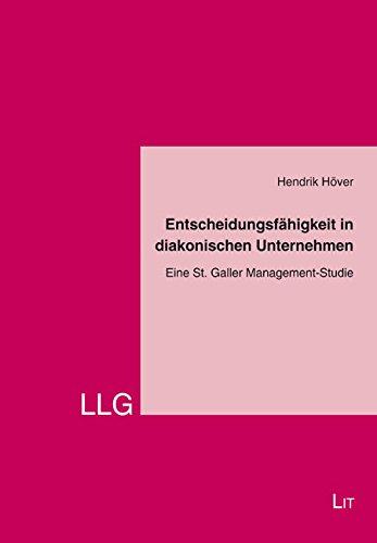 9783643130228: Entscheidungsfähigkeit in diakonischen Unternehmen: Eine St. Galler Management-Studie
