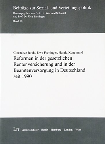 Reformen in der gesetzlichen Rentenversicherung und in: Constanze Janda, Uwe