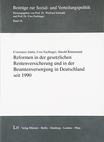9783643130518: Reformen in der gesetzlichen Rentenversicherung und in der Beamtenversorgung in Deutschland seit 1990