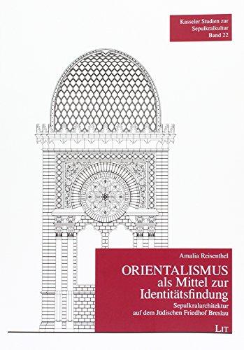 Orientalismus als Mittel zur Identitätsfindung: Amalia Reisenthel