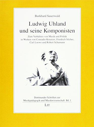 Ludwig Uhland und seine Komponisten: Burkhard Sauerwald