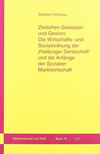 9783643131317: Zwischen Gewissen und Gewinn: Die Wirtschafts- und Sozialordnung der