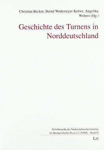 Geschichte des Turnens in Norddeutschland (Paperback)