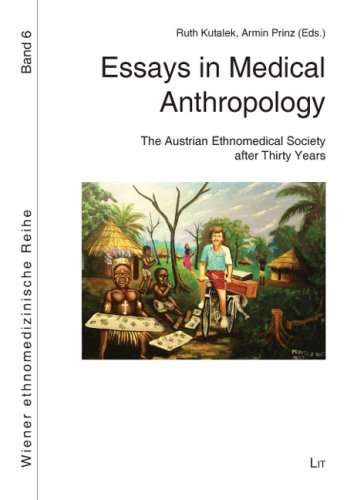 9783643500083: Essays in Medical Anthropology: The Austrian Ethnomedical Society After Thirty Years (Wiener Ethnomedizinische Reihe)