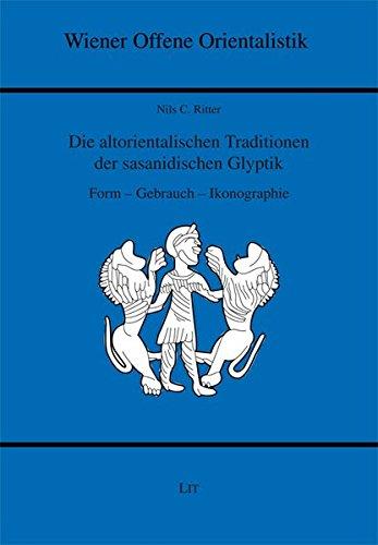 Die altorientalischen Traditionen der sa Form - Gebrauch - Ikonographie