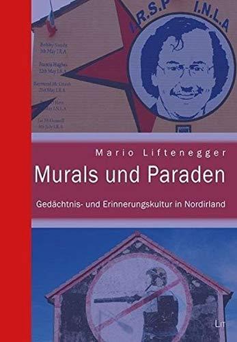 9783643503152: Murals und Paraden: Gedächtnis- und Erinnerungskultur in Nordirland