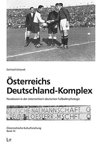 Österreichs Deutschland-Komplex: Gerhard Urbanek