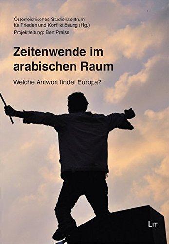 9783643503626: Zeitenwende im arabischen Raum: Welche Antwort findet Europa?