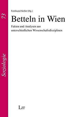 9783643503879: Betteln in Wien: Fakten und Analysen aus unterschiedlichen Wissenschaftsdisziplinen