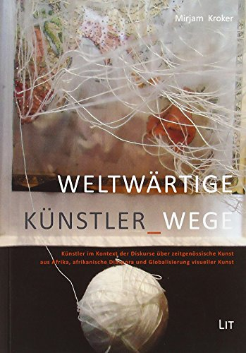 9783643504760: Weltwärtige Künstler-Wege