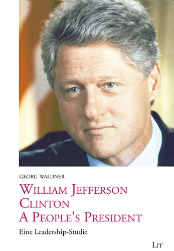 9783643505040: William Jefferson Clinton. A People's President