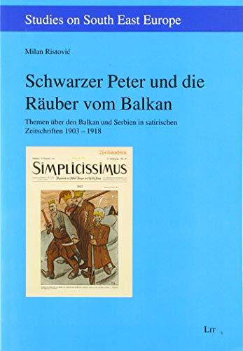 9783643506481: Schwarzer Peter und die Räuber vom Balkan