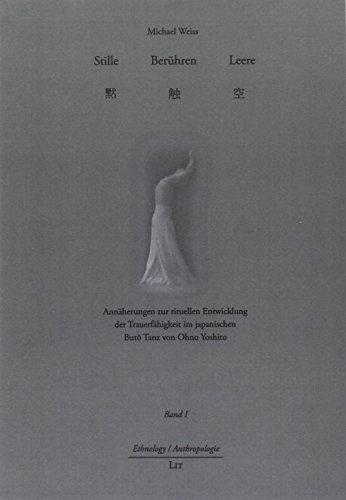 Stille Berühren Leere - 2 Bände: Annäherungen zur rituellen Entwicklung der Trauerfähigkeit im ...