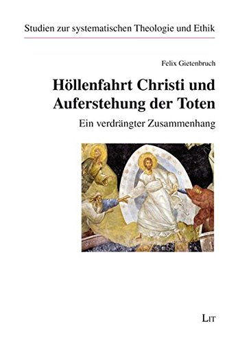 9783643800404: Höllenfahrt Christi und Auferstehung der Toten: Ein verdrängter Zusammenhang