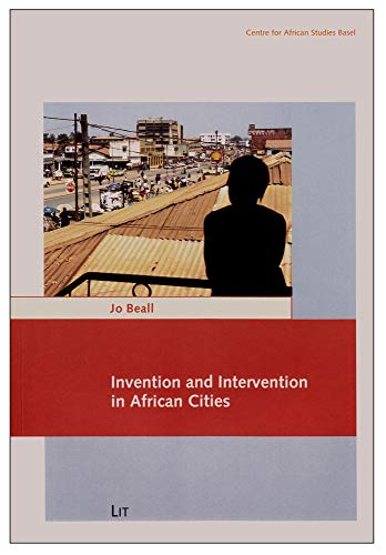 9783643801067: Invention and Intervention in African Cities (Carl Schlettwein Lectures)