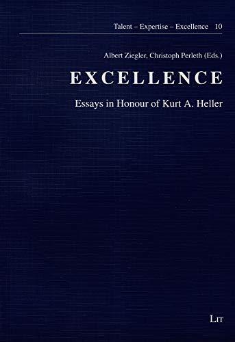 9783643901286: Excellence: Essays in Honour of Kurt A. Heller (Talentforderung Expertiseentwicklung Leistungsexzellenz)