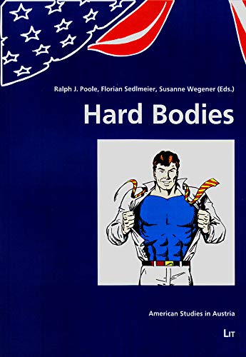 9783643901408: Hard Bodies (American Studies in Austria)