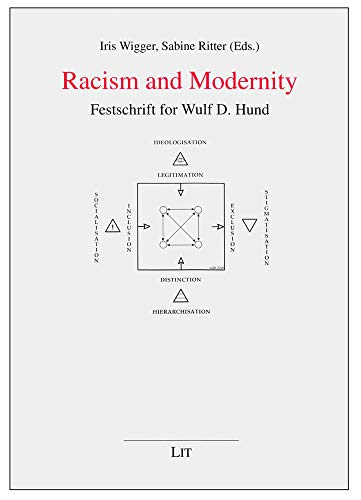 Racism and Modernity - Festschrift for Wulf D. Hund: Wigger