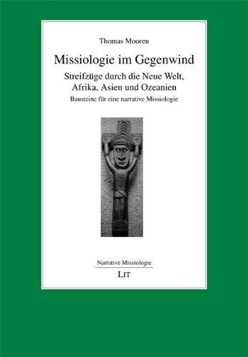 Missiologie im Gegenwind: Thomas Mooren