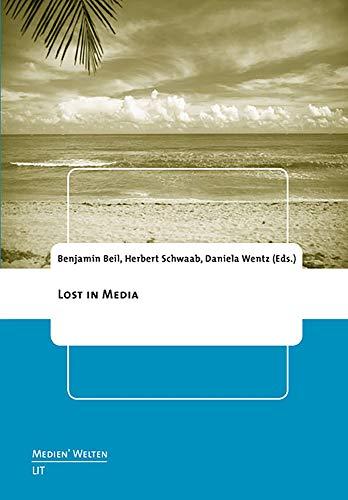 9783643902061: LOST in Media (Medien'welten. Braunschweiger Schriften zur Medienkultur)
