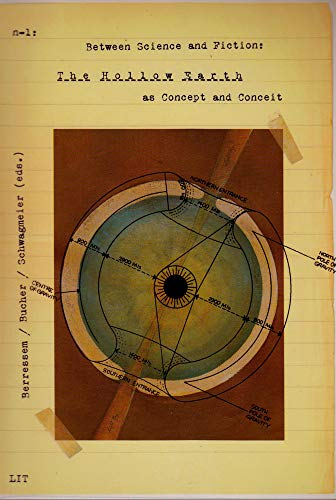 9783643902283: Between Science and Fiction: The Hollow Earth as Concept and Conceit (n-1 | work - science - medium)