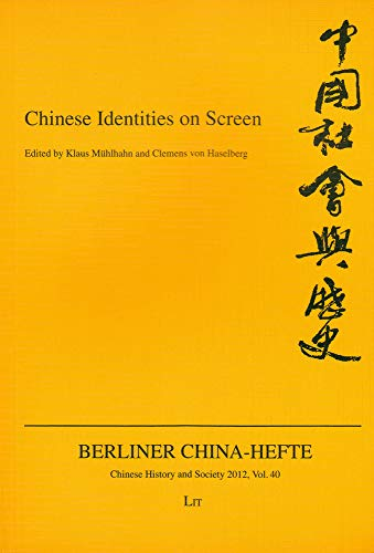 9783643902702: Chinese Identities on Screen (Chinese History and Society / Berliner China-Hefte)