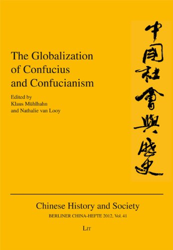 9783643903051: The Globalization of Confucius and Confucianism (Chinese History and Society / Berliner China-Hefte)