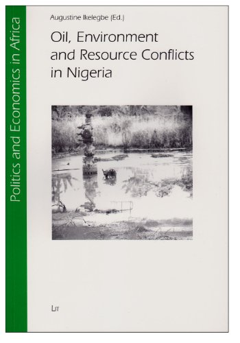 9783643903150: Oil, Environment and Resource Conflicts in Nigeria (Politics and Economics in Africa)