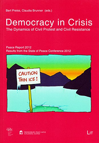 9783643903594: Democracy in Crisis: The Dynamics of Civil Protest and Civil Resistance: 65 (Dialog)