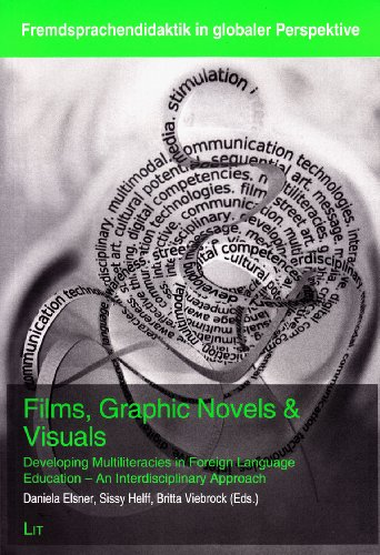 Films, Graphic Novels & Visuals: Developing Multiliteracies