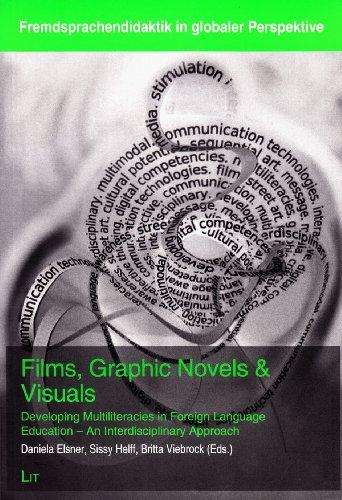 9783643903907: Films, Graphic Novels & Visuals: Developing Multiliteracies in Foreign Language Education - An Interdisciplinary Approach (Fremdsprachendidaktik in globaler Perspektive)