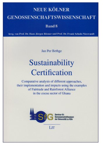 Sustainability Certification: Comparative analysis of different approaches,: Bethge, Jan Per