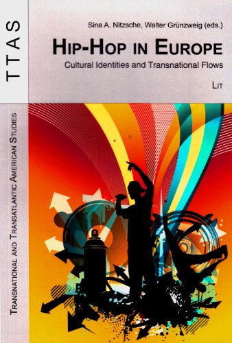 Hip-Hop in Europe: Cultural Identities and Transnational Flows (Paperback)